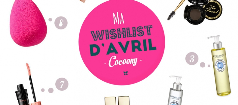 Ma Wishlist d'Avril